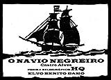 O NAVIO NEGREIRO: POEMA XILOGRÁFICO HQ (Portuguese Edition)