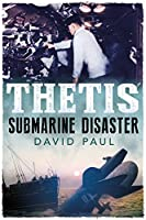 Thetis: Submarine Disaster
