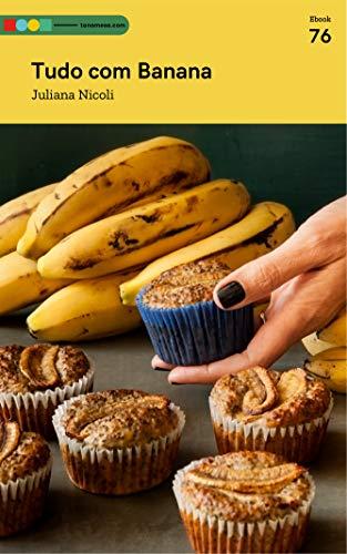 Tudo com Banana: Tá na Mesa