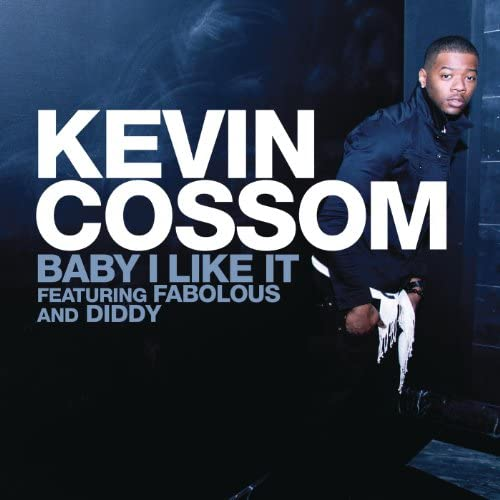 """Kevin Cossom feat. Fabolous & Sean """"Diddy"""" Combs"""