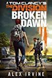 Tom Clancy's the division. Broken dawn