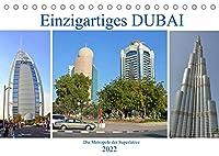 Einzigartiges DUBAI, die Metropole der Superlative (Tischkalender 2022 DIN A5 quer): Bilder einer faszinierenden Stadt am Rande der Wueste (Monatskalender, 14 Seiten )