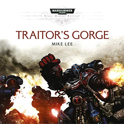 Traitor's Gorge: Warhammer 40,000 audiobook cover art