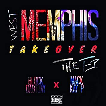 West Memphis Takeover