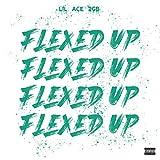 Flexed Up [Explicit]