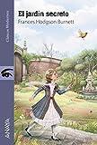El jardín secreto (LITERATURA JUVENIL - Clásicos Modernos)