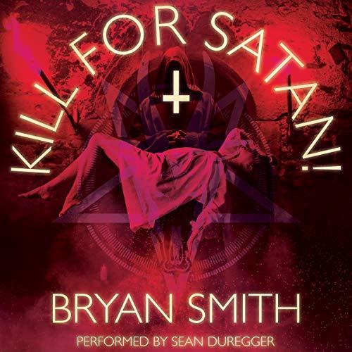 Kill for Satan! Titelbild