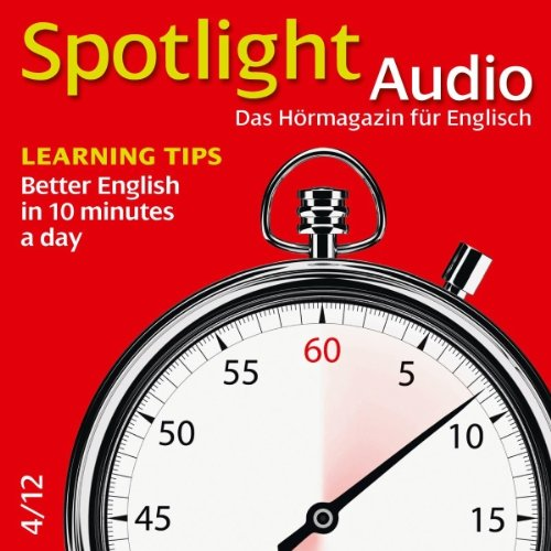 Spotlight Audio - Better English in 10 minutes a day. 4/2012 Titelbild