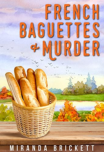 French Baguettes & Murder (The Prairie Crocus Cozy Mystery Series Book 6) (English Edition)