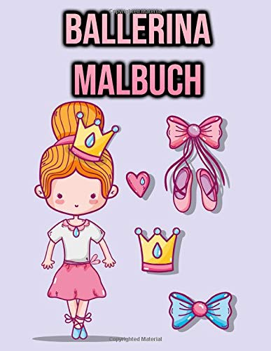 Ballerina Malbuch: Ballett Malbuch für Kinder, Mädchen, Jungen, Kleinkinder | Ballettliebhaber Geschenke | einseitige Malvorlagen - Kinderbuch
