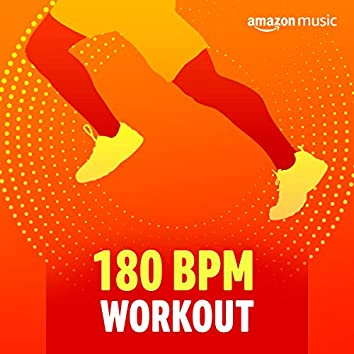 180 BPM Workout