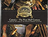 Cabela's The First Half Century
