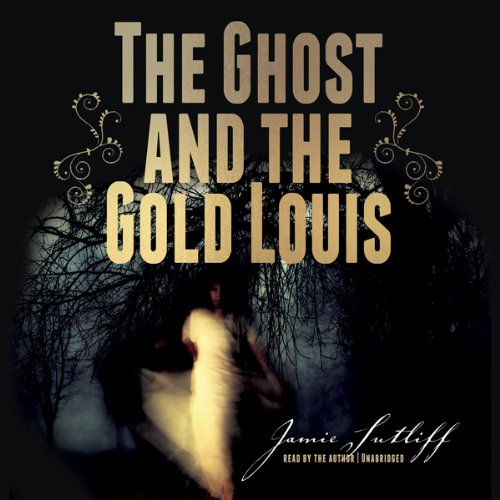 The Ghost and the Gold Louis audiobook cover art