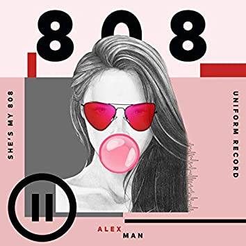 She's My 808