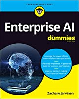 Enterprise AI For Dummies
