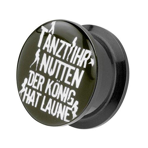 Piercingfaktor Ohr Plug Flesh Tunnel Piercing Ohrpiercing Ear Schraub Schraubverschluß Picture Motiv Tanzt Ihr Nutten der König hat Laune 12mm