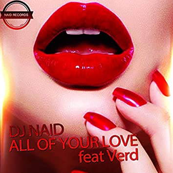 All Of Your Love Feat Verd