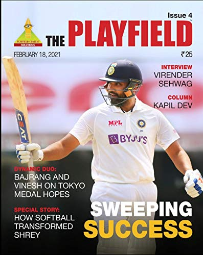 The Playfield Magazine, Issue 4: A fortnightly sports e-magazine