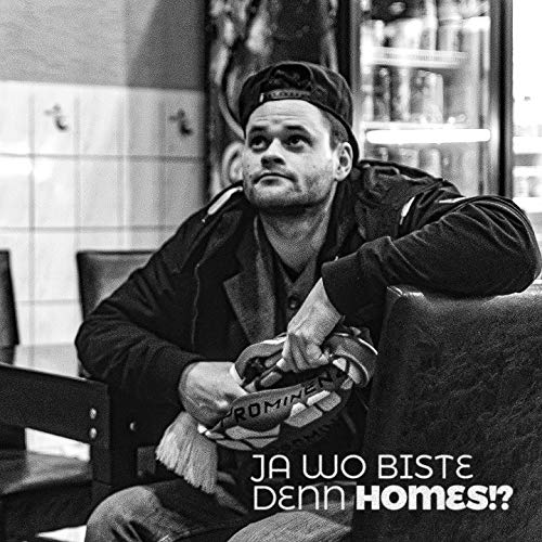 Ja wo biste denn Homes!? (feat. Elmäx, miirtek) [Explicit]