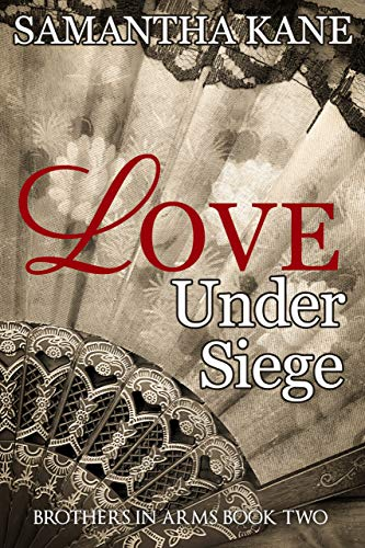 Love Under Siege (Brothers in Arms Book 2) (English Edition)