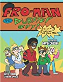 Fro-Man and Dubstep Boy: Issue #3: Jumping The Gun Part 1