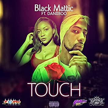 Touch (feat. Daniiboo) - Single