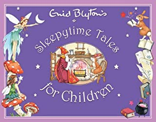 Enid Blyton's Sleepytime Tales for Children (Enid Blyton's Anthologies)