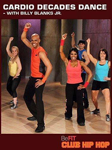 Cardio Decades  Dance Workout: Billy Blanks Jr- Club Hip Hop