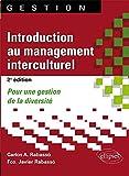 Introduction au management interculturel: Pour une gestion de la diversité