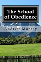 The School of Obedience: Updated and Unabridged (The New Christian Classics Library)