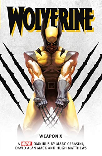 Marvel classic novels - Wolverine: Weapon X Omnibus (English Edition)