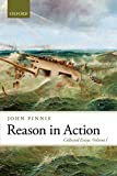 Reason in Action: Collected Essays Volume I (Collected Essays of John Finnis)