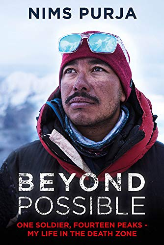 Beyond Possible: One Soldier, Fourteen Peaks - My Life In The Death Zone