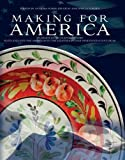 Making for America: Transatlantic Craftsmanship: Scotland and the Americas in the Eighteenth and Nineteenth Centuries