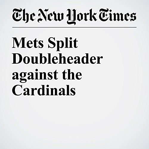 Mets Split Doubleheader against the Cardinals cover art