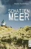 Schattenmeer. Sylt-Krimi (German Edition)