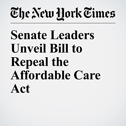 Senate Leaders Unveil Bill to Repeal the Affordable Care Act copertina