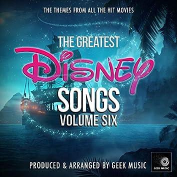 The Greatest Disney Songs, Vol. 6
