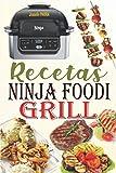 Recetas Ninja Foodi Grill: ¡Las mejores recetas para asar en el interior,...