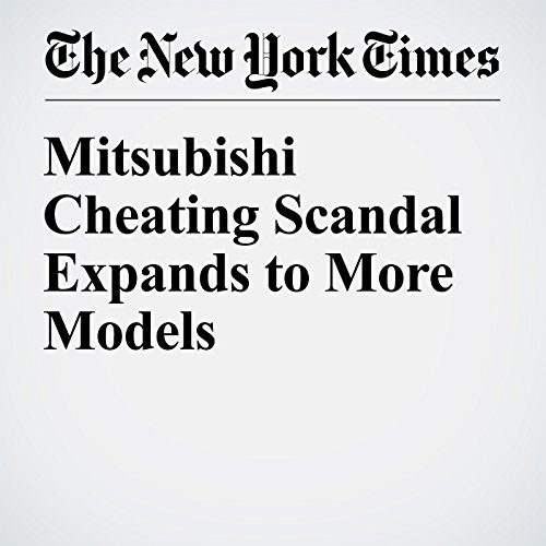 Mitsubishi Cheating Scandal Expands to More Models audiobook cover art