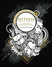 MYTHOS: Of Greek Gods and Goddesses: A Coloring and Illustrative Book (Volume 1)