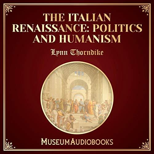 『The Italian Renaissance: Politics and Humanism』のカバーアート