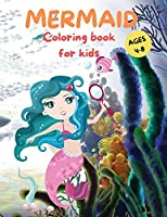 Amazing Mermaid Coloring Book For kids Ages 4-8: Cute Mermaid Coloring Pages for Girls and Boys Ages 4-8 Beautiful Drawings with Sea Creatures, Mermaids and more