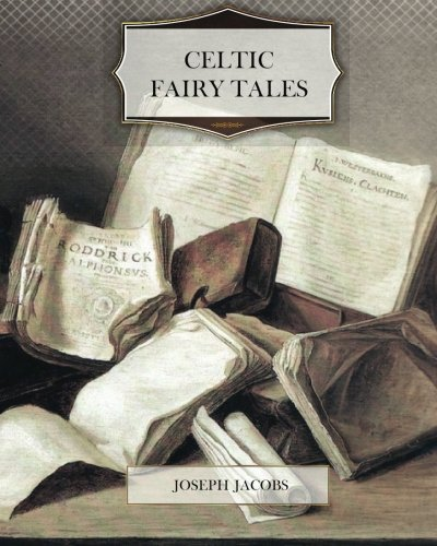 Celtic Fairy Tales 1470179830 Book Cover