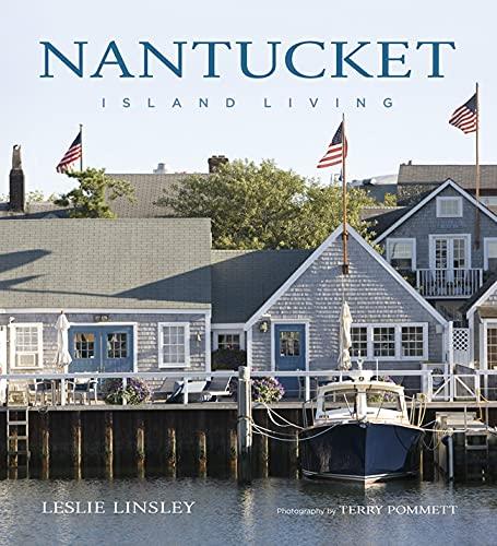 Nantucket: Island Living