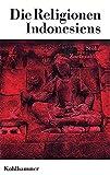 Die Religionen der Menschheit, Band.5,1: Die Religionen Indonesiens - Piet Zoetmulder