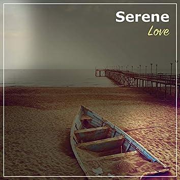 #Serene Love
