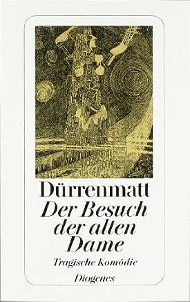 Der Besuch der alten Dame (German Edition) by Friedrich Duerrenmatt(2003-08-01)
