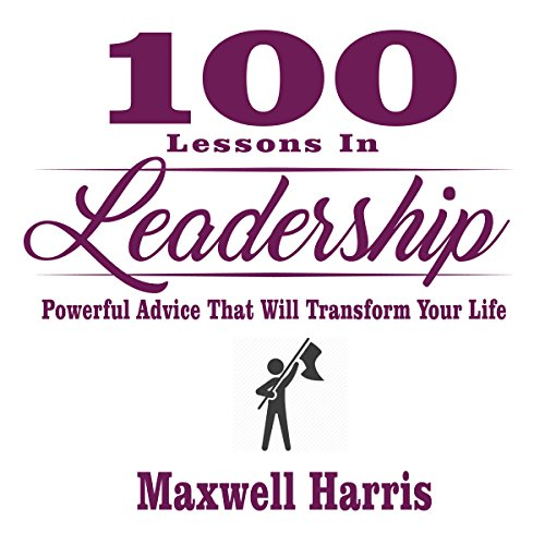 100 Lessons in Leadership audiobook cover art
