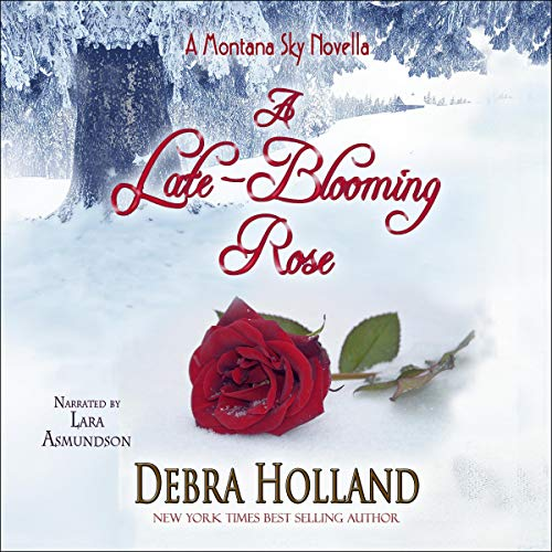 A Late-Blooming Rose: A Montana Sky Series Novel Titelbild